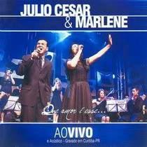 cd-julio-cesar-e-marlene-que-amor-e-esse