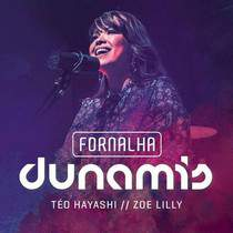 cd-zoe-lilly-fornalha-dunamis