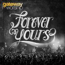 cd-gateway-worship-forever-yours