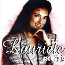 cd-lauriete-sou-feliz