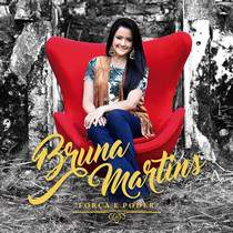 cd-bruna-martins-forca-e-poder