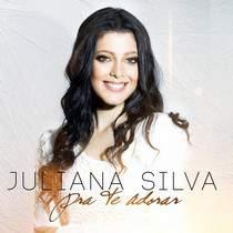 cd-juliana-silva-pra-te-adorar