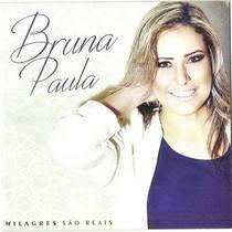 cd-bruna-paula-milagres-sao-reais