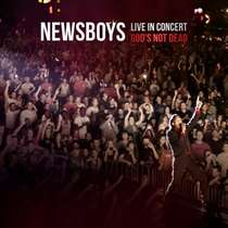 CD Newsboys - Live in Concert: God s Not Dead