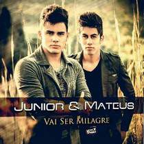 cd-junior-e-mateus-vai-ser-milagre