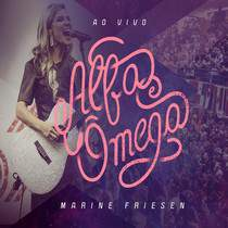 cd-marine-friesen-alfa-e-omega-ao-vivo