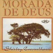 cd-shirley-carvalhaes-morada-de-deus